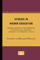 Studies in Higher Education: Biennial Report of the Committee on Educational Research, University of