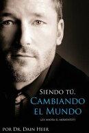 Siendo Tu, Cambiando El Mundo - Being You, Changing the World Spanish