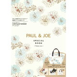 PAUL & JOE SPECIAL BOOK Flower ver. ([バラエティ])