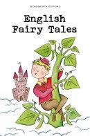 English Fairy Tales (Illus. by Rackham)