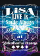 【予約】LiVE is Smile Always 〜364+JOKER〜 at YOKOHAMA ARENA(初回仕様限定盤)