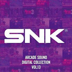 SNK ARCADE SOUND DIGITAL COLLECTION Vol.13 [ SNK ]