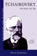 Tchaikovsky: A Listener's Guide [With 2 CDs]