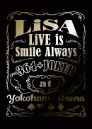 LiVE is Smile Always 〜364+JOKER〜 at YOKOHAMA ARENA(完全生産限定盤)【Blu-ray】
