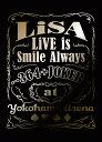 【先着特典】LiVE is Smile Always 〜364+JOKER〜 at YOKOHAMA ARENA(完全生産限定盤)(オリジナルA5クリアファイル…