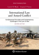 International Law and Armed Conflict: Fundamental Principles and Contemporary Challenges in the Law