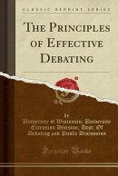 The Principles of Effective Debating (Classic Reprint)