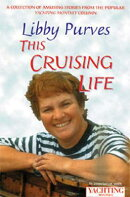 Yachting Monthly's This Cruising: A Collection of Amusing Stories from the Popular Yachting Monthly