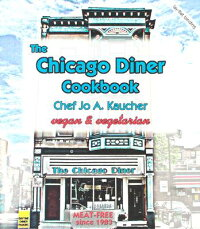 The_Chicago_Diner_Cookbook
