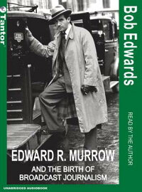 Edward_R._Murrow_and_the_Birth
