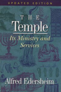 The_Temple:_Its_Ministry_and_S