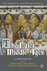 The_Later_Middle_Ages:_A_Sourc