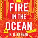 Fire in the Ocean