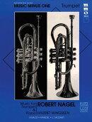 【輸入楽譜】ロバート・ネーゲル - 上級者のためのトランペット・ソロ曲集 第1巻: 参考演奏CD付