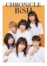 CHRONiCLE BiSH [ BiSH ]