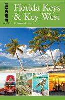 Insiders' Guide(r) to Florida Keys & Key West