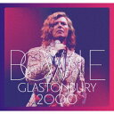 グラストンベリー 2000 (2CD+DVD) [ デヴィッド・ボウイ ]