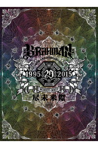20thAnniversaryLiveBlu-ray「尽未来際」【Blu-ray】[BRAHMAN]
