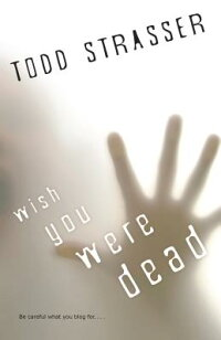 Wish_You_Were_Dead