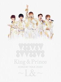 King & Prince CONCERT TOUR 2020 〜L&〜(初回限定盤 DVD) [ King & Prince ]