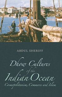 Dhow_Cultures_of_the_Indian_Oc