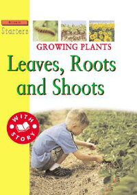 Growing_Plants:_Leaves,_Roots,
