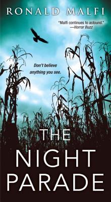 The Night Parade NIGHT PARADE [ Ronald Malfi ]