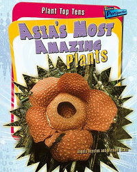 Asia's_Most_Amazing_Plants