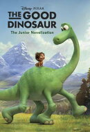 The Good Dinosaur Junior Novelization (Disney/Pixar the Good Dinosaur)