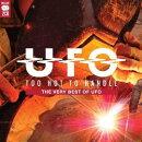 【輸入盤】Too Hot To Handle: The Very Best Of Ufo