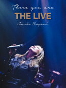 There you are THE LIVE【Blu-ray】