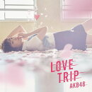 LOVE TRIP / しあわせを分けなさい (通常盤 CD+DVD Type-A)