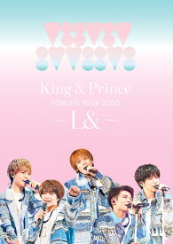 King & Prince CONCERT TOUR 2020 〜L&〜(通常盤 DVD) [ King & Prince ]