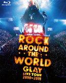 GLAY ROCK AROUND THE WORLD 2010-2011 LIVE IN SAITAMA SUPER ARENA-SPECIAL EDITION-【Blu-ray】