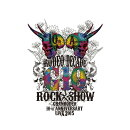 GRANRODEO 10th ANNIVERSARY LIVE 2015 G10 ROCK☆SHOW -RODEO DECADE-【Blu-ray】