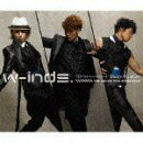w-inds. 10th Anniversary Best Album -We dance for everyone-(通常盤)