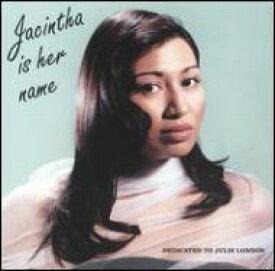 【輸入盤】 Jacintha Is Her Name [ Jacintha (Jazz) ]