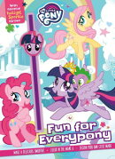 My Little Pony Fun for Everypony: With Special Twilight Sparkle Straw!
