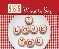 365_Ways_to_Say_I_Love_You