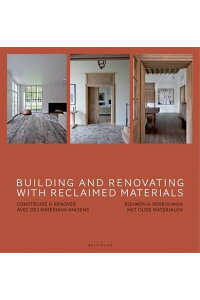 BuildingandRenovatingwithReclaimedMaterials[WimPauwels]