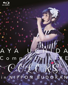 AYA UCHIDA Complete LIVE ~COLORS~ in 日本武道館【Blu-ray】 [ 内田彩 ]