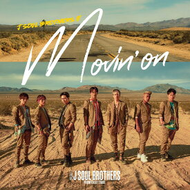 Movin' on (CD+DVD) [ 三代目 J SOUL BROTHERS from EXILE TRIBE ]