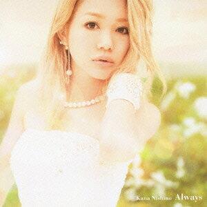 Always [ 西野カナ ]