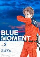 BLUE MOMENT ブルーモーメント Vol.2(2)