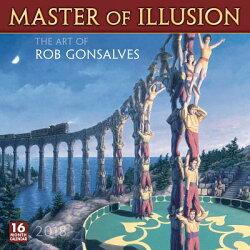 Master of Illusion 2018 Calendar: The Art of Rob Gonsalves