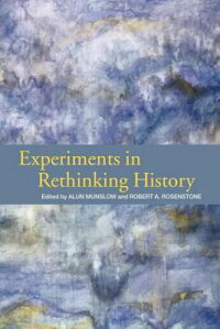 Experiments_in_Rethinking_Hist