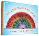 101 JOYS MAKE RAINBOW:GRATITUDE JOURNAL