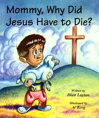 Mommy,_Why_Did_Jesus_Have_to_D