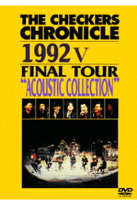 "THECHECKERSCHRONICLE19925FINALTOUR""ACOUSTICSELECTION"