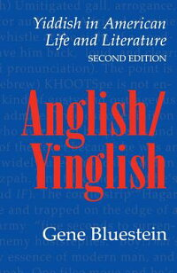 Anglish/Yinglish:_Yiddish_in_A